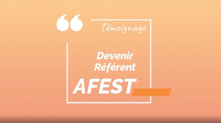 Témoignage – Devenir référent AFEST
